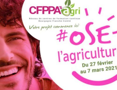 # OSE L'AGRICULTURE AVEC CFPPA'Sagri ! Réseau de centres de formation continue Bourgogne Franche-Comté